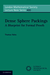 Dense Sphere Packings by Thomas Hales