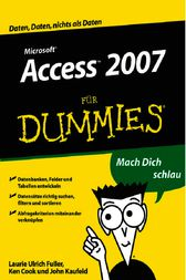 Access 2007 für Dummies by Laurie Ulrich Fuller