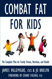 Combat Fat for Kids by James Villepigue