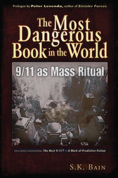 Most Dangerous Book in the World by S. K. Bain