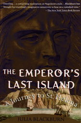 The Emperor's Last Island by Julia Blackburn
