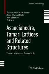 Associahedra, Tamari Lattices and Related Structures by Folkert Müller-Hoissen