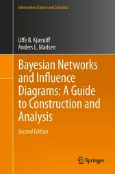 Bayesian Networks and Influence Diagrams by Uffe B. Kjærulff