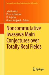Noncommutative Iwasawa Main Conjectures over Totally Real Fields by John Coates