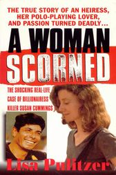 A Woman Scorned by Lisa Pulitzer