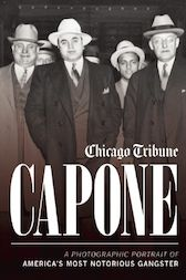 Capone by Chicago Tribune Staff