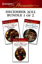 Harlequin Presents December 2012 - Bundle 1 of 2 by Sharon Kendrick