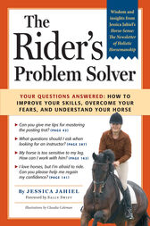 The Rider's Problem Solver by Jessica Jahiel