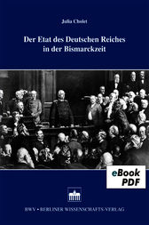 Der Etat des Deutschen Reiches in der Bismarckzeit