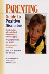 PARENTING: Guide to Positive Discipline