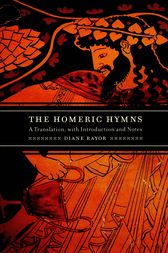 The Homeric Hymns by Diane J. Rayor