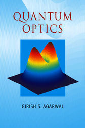 Quantum Optics by Girish S. Agarwal