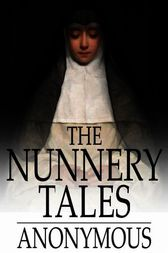 The Nunnery Tales by Anonymous