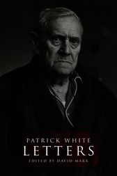 Patrick White by David Marr