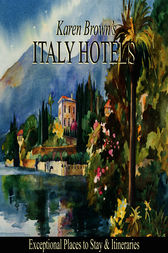 Italy Hotels by Karen Brown