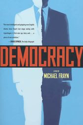 Democracy by Michael Frayn