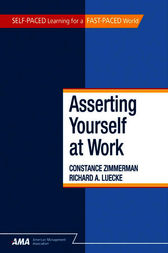 Asserting Yourself At Work by Constance ZIMMERMAN