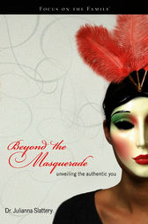 Beyond the Masquerade by Juli Slattery
