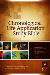 Chronological Life Application Study Bible NLT by Tyndale