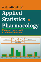 A Handbook of Applied Statistics in Pharmacology by Katsumi Kobayashi