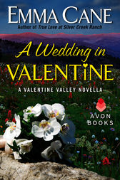 A Wedding in Valentine by Emma Cane