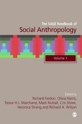 The SAGE Handbook of Social Anthropology by Richard Fardon