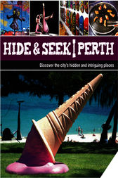Hide & Seek Perth by Explore Australia Publishing