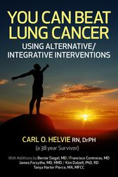 You Can Beat Lung Cancer by Carl O. Helvie