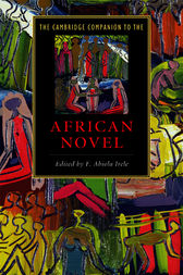 The Cambridge Companion to the African Novel