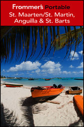 Frommer's Portable St. Maarten / St. Martin, Anguilla and St. Barts by Alexis Lipsitz Flippin