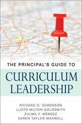 The Principal's Guide to Curriculum Leadership by Richard D. Sorenson
