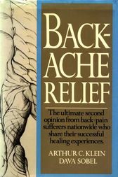 Backache Relief by arthur c. klein