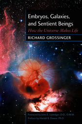 Embryos, Galaxies, and Sentient Beings by Richard Grossinger