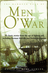 The Mammoth Book of Men O' War by Mike Ashley