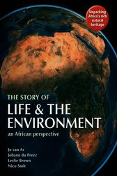 The Story of Life & the Environment by Jo van As