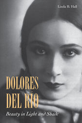 Dolores del Río by Linda Hall