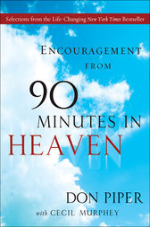 Encouragement from 90 Minutes in Heaven by Don Piper