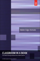 Adobe Edge Animate Classroom in a Book by Adobe Creative Team