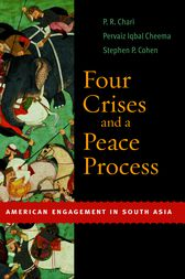 Four Crises and a Peace Process by P.R. Chari