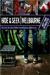 Hide & Seek Melbourne: Hit the Streets by Explore Australia Publishing