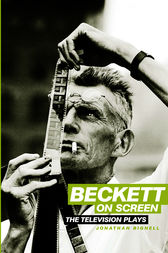 Beckett on Screen by Jonathan Bignell