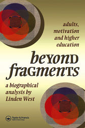 Beyond Fragments by Linden West