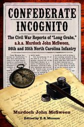 Confederate Incognito by Murdoch John McSween