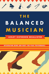 The Balanced Musician by Lesley Sisterhen McAllister