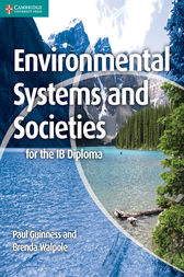 Environmental Systems and Societies for the IB Diploma by Paul Guinness