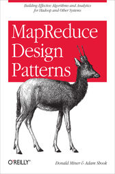 MapReduce Design Patterns by Donald Miner