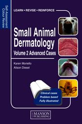 Small Animal Dermatology Volume 2 by Karen Moriello