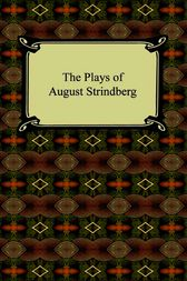 The Plays of August Strindberg by August Strindberg