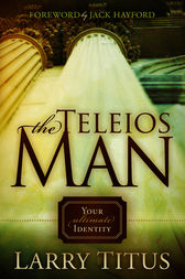 The Telios Man by Larry Titus