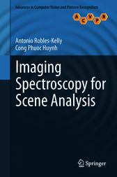 Imaging Spectroscopy for Scene Analysis by Antonio Robles-Kelly